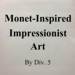 Div 5 – Monet Inspired Art